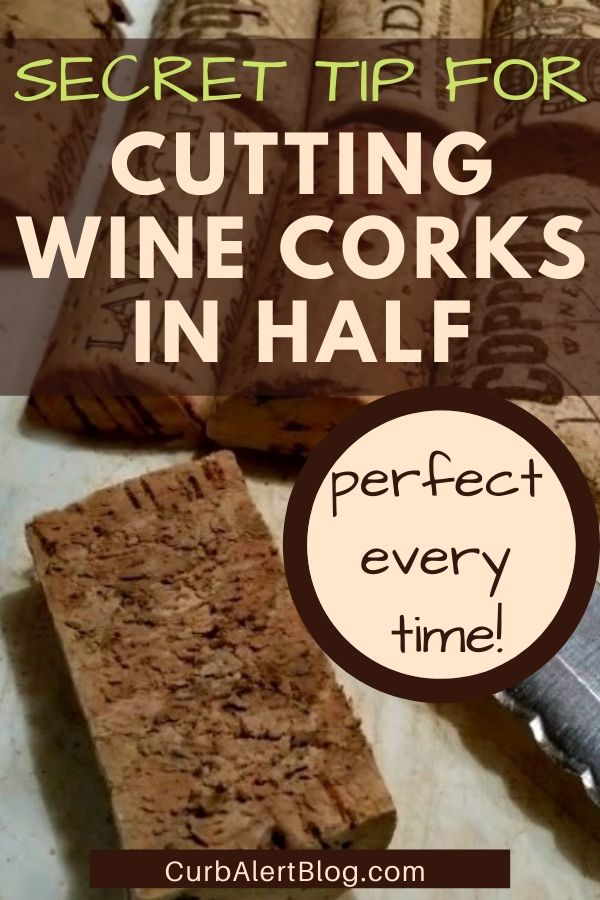 Secret tip for cutting wine corks in half for crafts: works perfectly every time! #winecorks #tipsforcrafters #craftingsecrets #crafts #craftingtips
